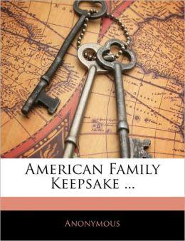 American Family Keepsake ...