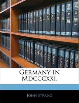 Germany In Mdcccxxi.