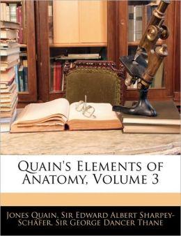 Quain's Elements Of Anatomy, Volume 3