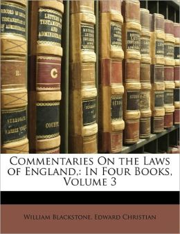 Commentaries On The Laws Of England,