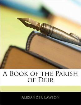 A Book Of The Parish Of Deir