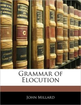 Grammar Of Elocution