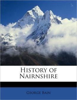 History Of Nairnshire