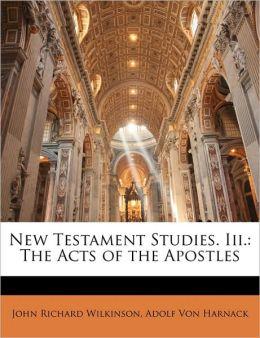 New Testament Studies. Iii.
