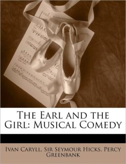 The Earl And The Girl