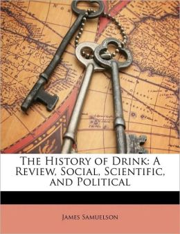 The History Of Drink