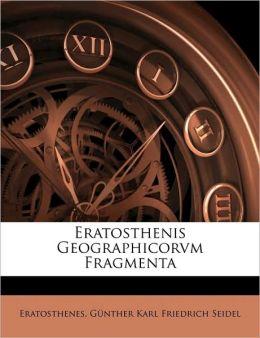 Eratosthenis Geographicorvm Fragmenta