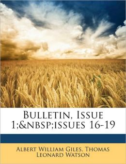 Bulletin, Issue 1;&Nbsp;Issues 16-19