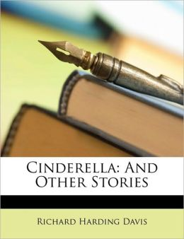 Cinderella: And Other Stories