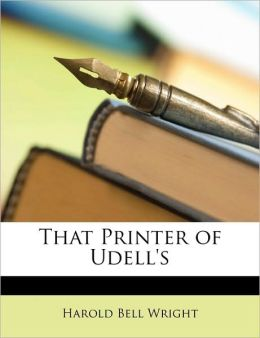 That Printer of Udell's