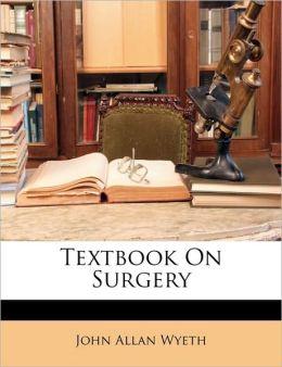 Textbook On Surgery