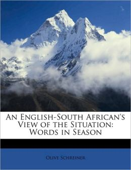 An English-South African's View of the Situation: Words in Season