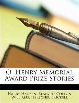O. Henry Memorial Award Prize Stories
