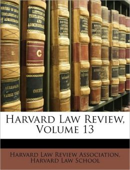 Harvard Law Review, Volume 13