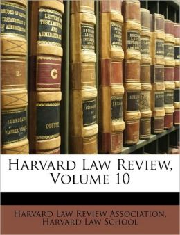Harvard Law Review, Volume 10