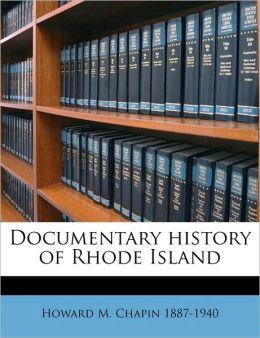 Documentary history of Rhode Island Volume 2