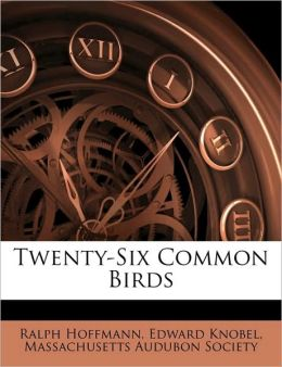 Twenty-Six Common Birds