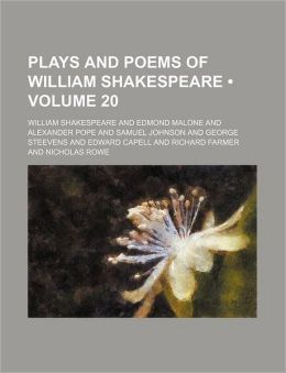 The Plays And Poems Of William Shakspeare (V. 20)