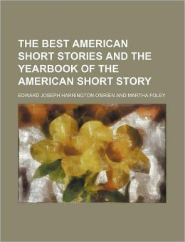 The Best American Short Stories and the Yearbook of the American Short Story