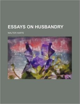 Essays on Husbandry