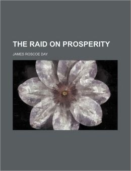 The Raid On Prosperity
