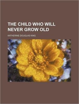 The Child Who Will Never Grow Old
