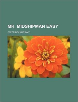 Mr. Midshipman Easy (Volume 7)