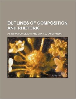 Outlines of Composition and Rhetoric