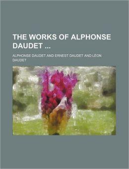 The Works of Alphonse Daudet Volume 21