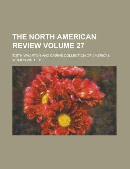 The North American Review Volume 27