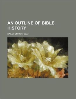 An Outline of Bible History
