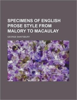 Specimens of English Prose Style from Malory to Macaulay