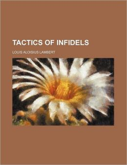 Tactics Of Infidels