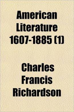American Literature 1607-1885 Volume 1