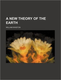 A New Theory Of The Earth