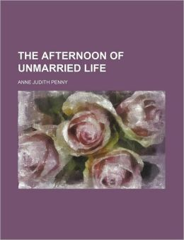 The Afternoon of Unmarried Life