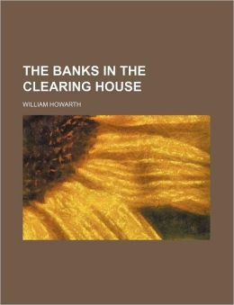 The Banks in the Clearing House
