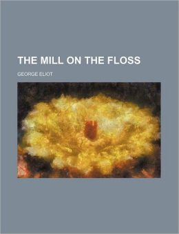 The Mill On The Floss (1)