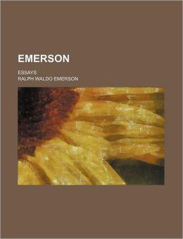 Emerson (Volume 1); Essays
