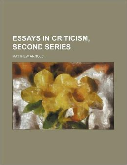 Essays in Criticism, Second Series
