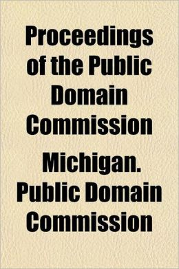 Proceedings of the Public Domain Commission Volume 10