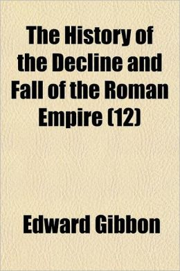 The History Of The Decline And Fall Of The Roman Empire (12)