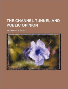 The Channel Tunnel and Public Opinion