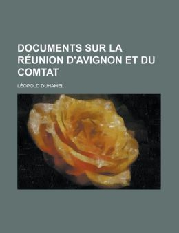 Documents Sur La Reunion D'Avignon Et Du Comtat