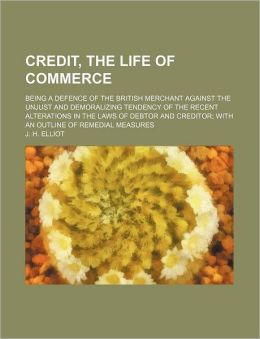 Credit, The Life Of Commerce