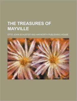 The Treasures of Mayville