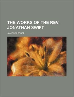 The Works of the REV. Jonathan Swift (Volume 15)
