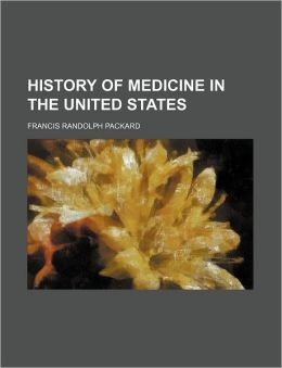 History of Medicine in the United States