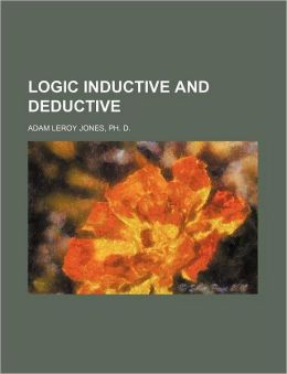Logic Inductive and Deductive