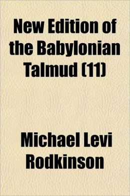 New Edition of the Babylonian Talmud; Tract Baba Metzia Volume 11